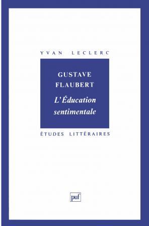 Gustave Flaubert : « l'Éducation sentimentale »