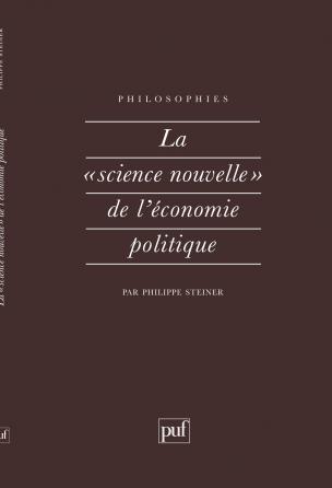 La science nouvelle de l'économie politique