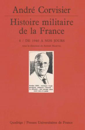 Histoire militaire de la France. Tome 4