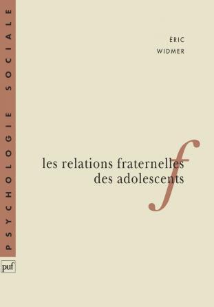 Les relations fraternelles des adolescents