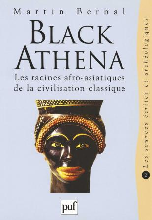 Black Athena. Les racines afro-asiatiques de la civilisation classique. Tome 2