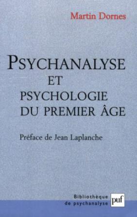 Psychanalyse et psychologie du premier âge