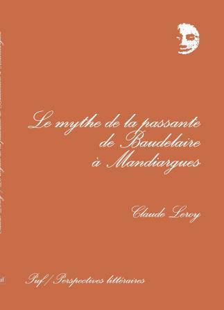 Mythe de la passante de Baudelaire à Mandiargues