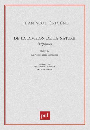 De la division de la Nature. Livre IV