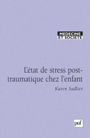 L'état de stress post-traumatique chez l'enfant
