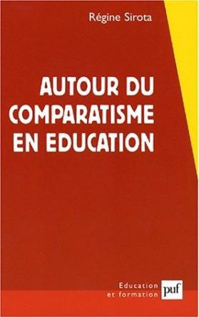 Autour du comparatisme en éducation