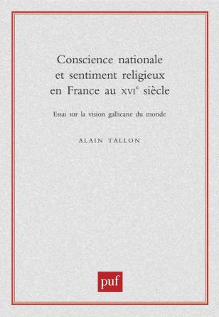 Conscience nationale et sentiment religieux en France au XVIe siècle