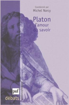 Platon. L'amour du savoir