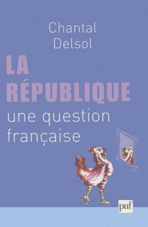 La république, une question française