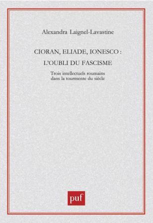 Cioran, Eliade, Ionesco