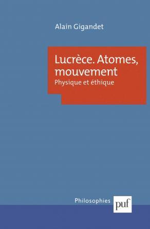 Lucrèce. Atomes, mouvement