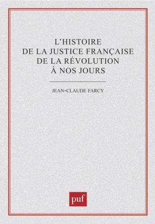 L'histoire de la justice française de la révolution à nos jours