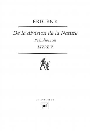 De la division de la Nature. Livre V