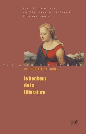 Le bonheur de la littérature