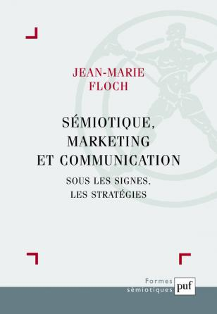 Sémiotique, marketing et communication