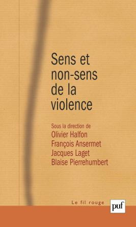 Sens et non-sens de la violence