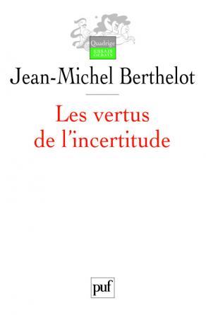 Les vertus de l'incertitude