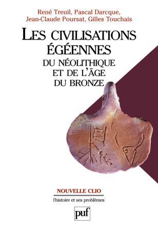 Les civilisations égéennes du Néolithique et de l'Âge du bronze