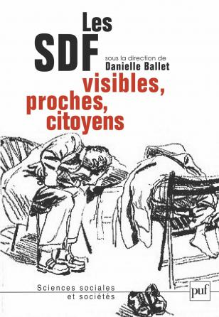 Les SDF. Visibles, proches, citoyens