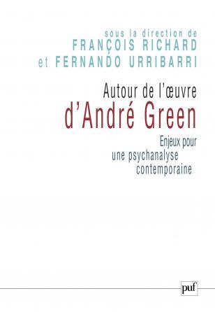 Autour de l'œuvre d'André Green