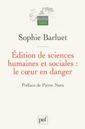 Édition de sciences humaines et sociales : le cœur en danger
