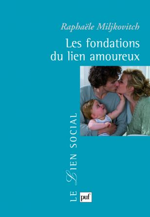 Les fondations du lien amoureux