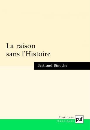 La raison sans l'Histoire