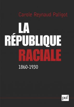 La République raciale (1860-1930)