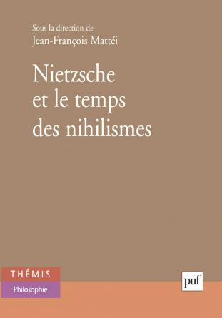 Nietzsche et le temps des nihilismes