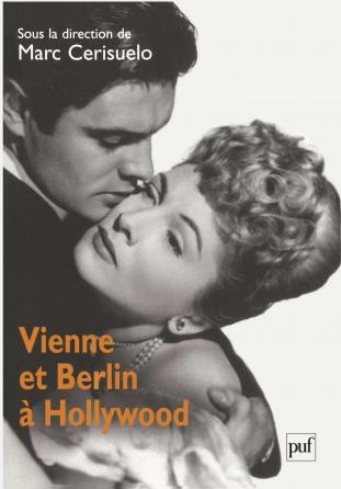 Vienne et Berlin à Hollywood