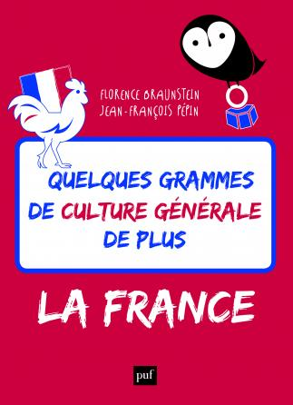 Quelques grammes de culture générale de plus. La France