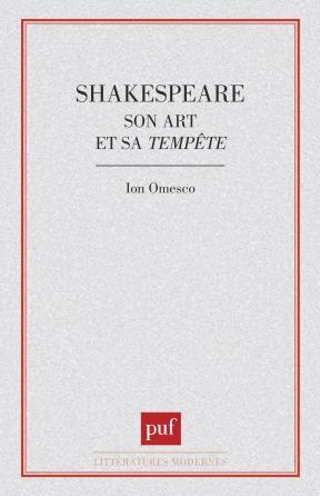 Shakespeare, son art et sa tempête