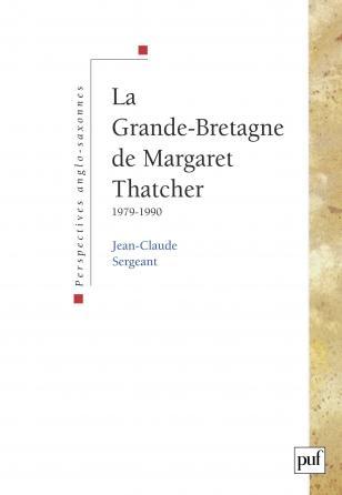 La Grande-Bretagne de Margaret Thatcher (1979-1990)