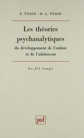Les théories psychanalytiques du développement de l'enfant et de l'adolescent