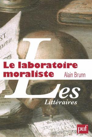 Le laboratoire moraliste