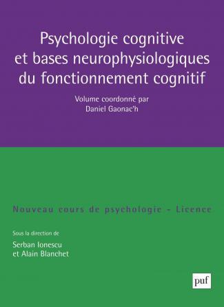 Psychologie cognitive et bases neurophysiologiques du fonctionnement cognitif
