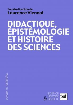 Didactique, épistémologie et histoire des sciences