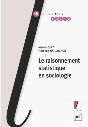 Le raisonnement statistique en sociologie