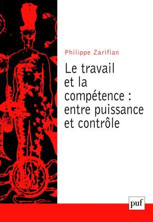 Le travail et la compétence : entre puissance et contrôle