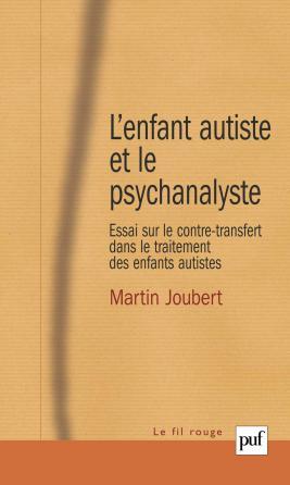 L'enfant autiste et le psychanalyste