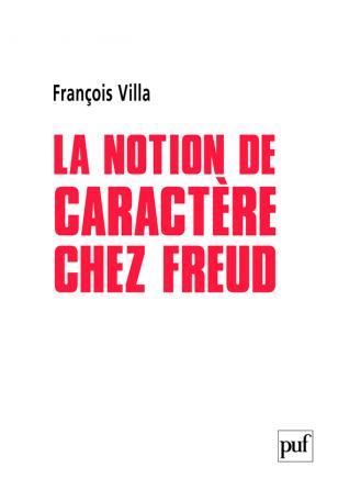La notion de caractère chez Freud