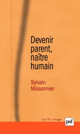 Devenir parent, naître humain