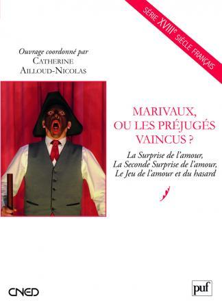 Marivaux, ou les préjugés vaincus ?