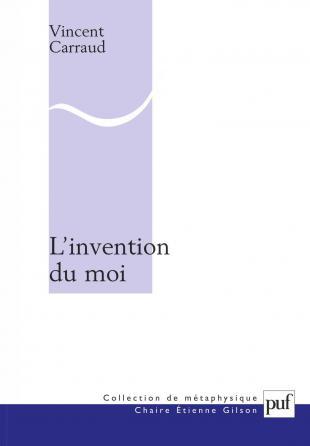 L'invention du moi