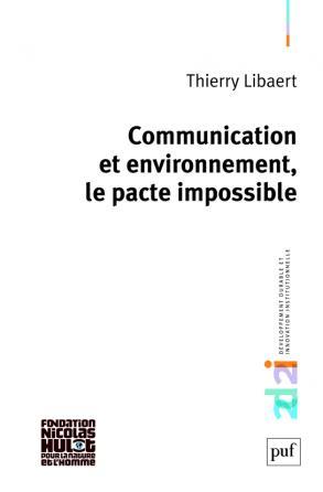 Communication et environnement, le pacte impossible