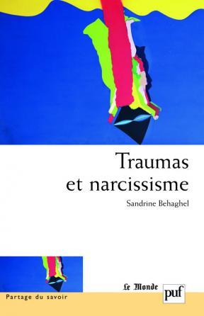 Traumas et narcissisme