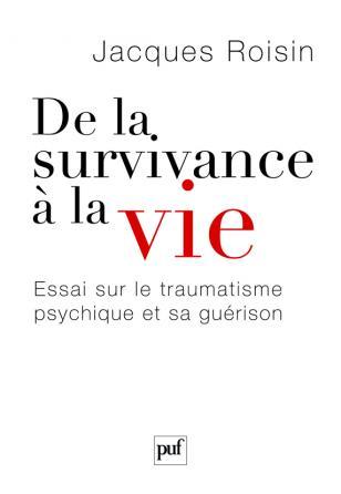 De la survivance à la vie