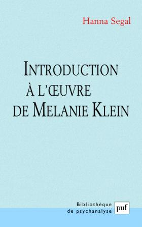 Introduction à l'œuvre de Melanie Klein