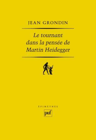Le tournant dans la pensée de Martin Heidegger