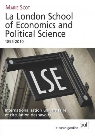 La London School of Economics and Political Science, 1895-2010